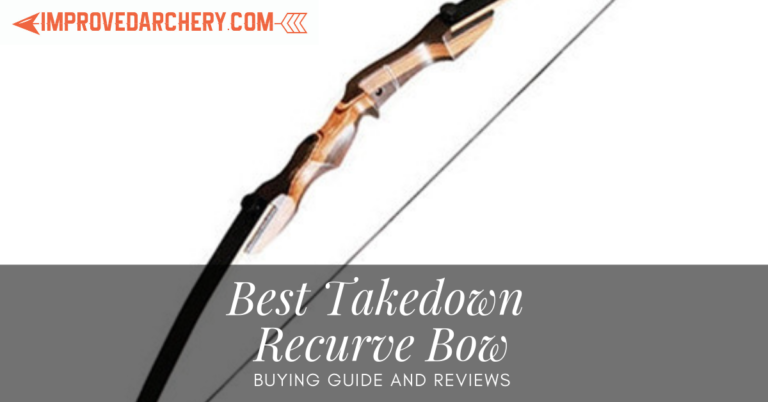 the best takedown recurve bow